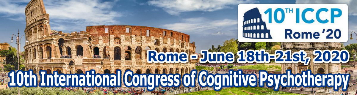 10th International Congress of Cognitive Psychotherapy Rome (Italy) - June 18th-21st, 2020